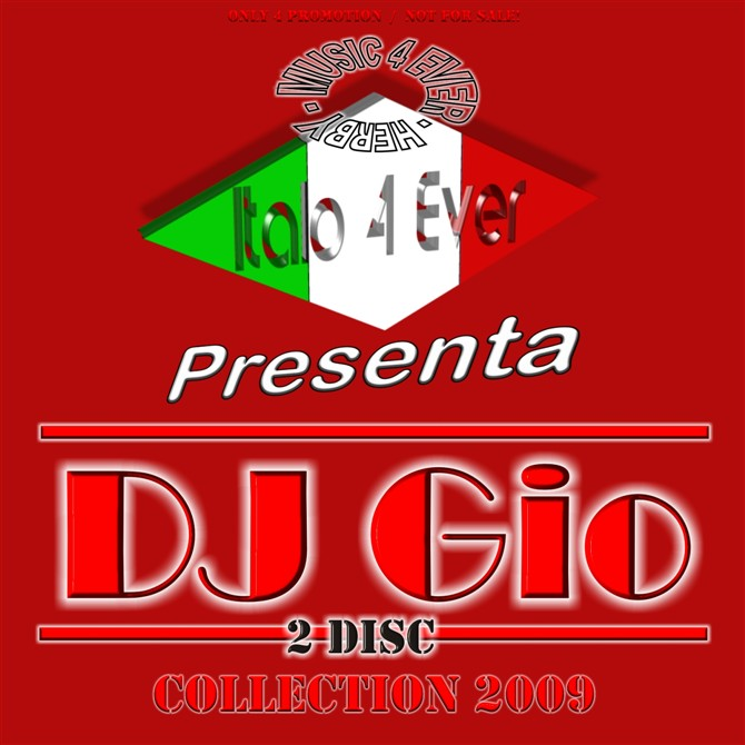 Italo 4 Ever Pres DJ Gio Collection -2009-2CD-WEB-2009-M4E - 意大利铁匠 - 分享劲爽节奏--XINBO21
