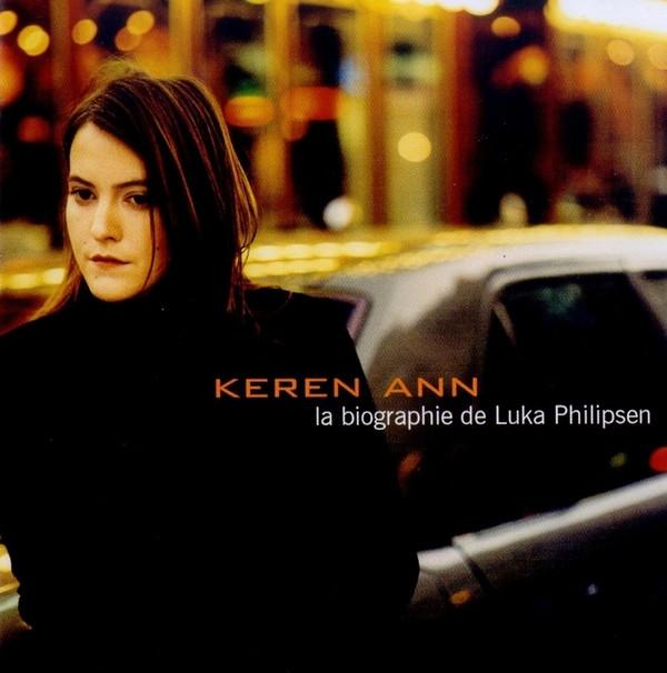 【专辑】Keren Ann《La Biographie de Luka Philipsen》 - 故事里旅行 -