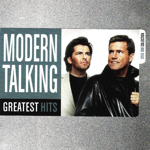 Modern Talking - Greatest Hits (Steel Box Collection) (2009) - 意大利铁匠 - 分享劲爽节奏--XINBO21