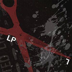 Linkin Park - LP Underground 7.0 - ﹑Neverever. - 傻逼乐园