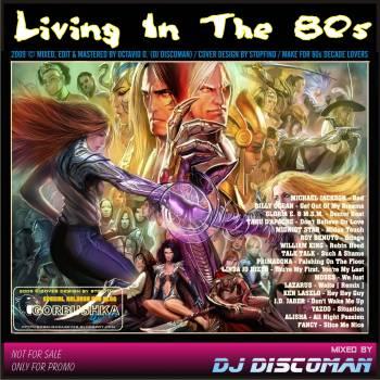 DJ Discoman - Living In The 80s Mix [2009] - 意大利铁匠 - 分享劲爽节奏--XINBO21