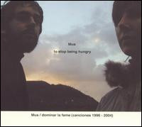 【迷幻 幽冷 感伤】Mus《Dominar la Fame: Canciones 1996-2004》 - 故事里旅行 -