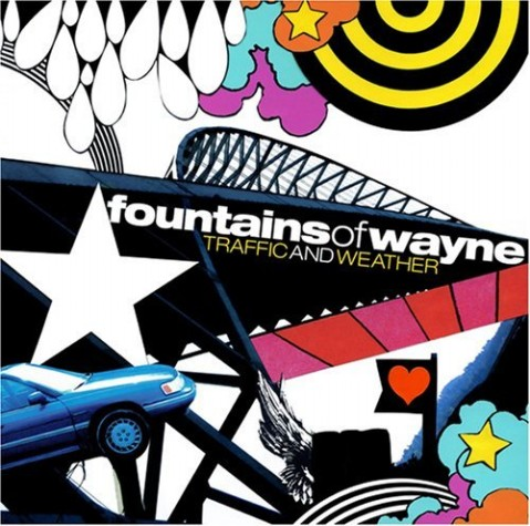 『Traffic And Weather』-Fountains Of Wayne - 不  休 - 飞啦不休
