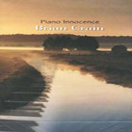 【专辑】Brian Crain的钢琴音乐《Piano Innocence 纯真钢琴》 - 淡泊 - 淡泊