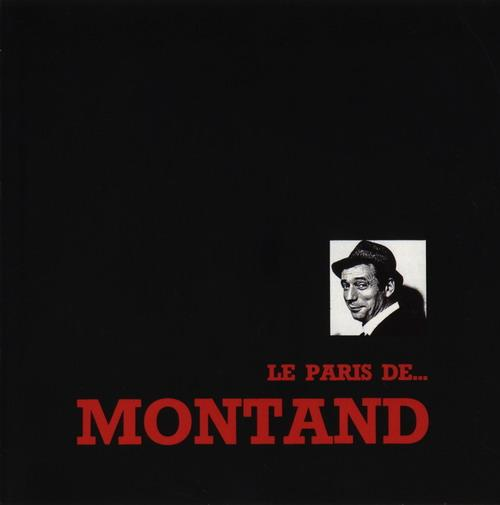 【经典法国香颂】伊夫.蒙当-《Le Paris De Montand》 - kklaodai - kklaodai的博客