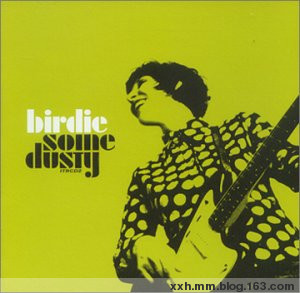 Birdie - Some Dusty 1999 - Neverever - 傻逼乐园