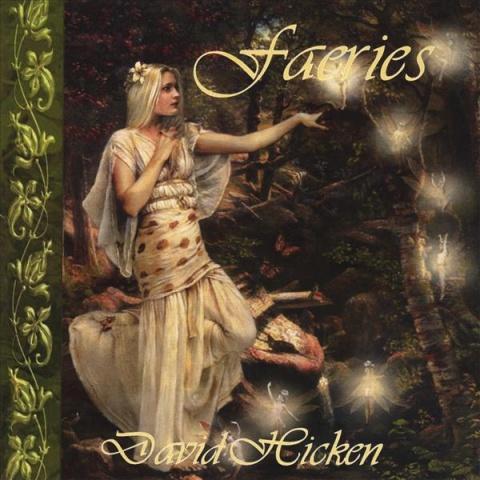 【专辑】新一代钢琴诗人David Hicken - Faeries 精灵 320K/MP3 - 淡泊 - 淡泊