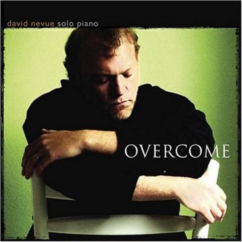 【专辑】新古典主义钢琴独奏家David Nevue - Overcome  320K/MP3 - 淡泊 - 淡泊