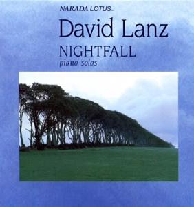 【专辑】新世纪音乐最著名的钢琴家David Lanz大卫·蓝兹《Nightfall 黄昏》 320K/MP3 - 淡泊 - 淡泊
