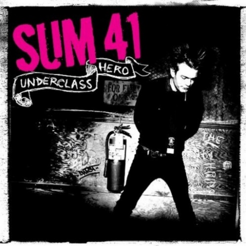 SUM 41 - Underclass Hero (2007最新专辑) - ﹑Neverever. - 傻逼乐园