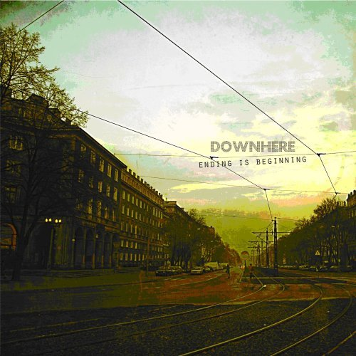 Downhere - Ending Is Beginning
