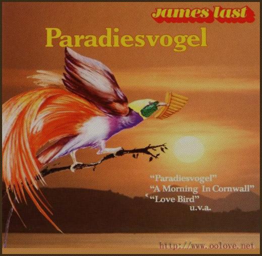 顶级轻音乐——詹姆斯.拉斯特的《Paradiesvogel 天堂鸟》 - 我不知道 - 我不知道,我什么都想知道