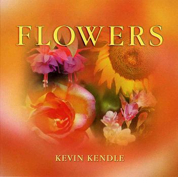 【专缉】Kevin Kendle - 2001《Flowers》花朵  256K/MP3 - 淡泊 - 淡泊