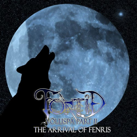 『The Arrival of Fenris』-FORTID - 2007 - 不  休 - 飞啦不休