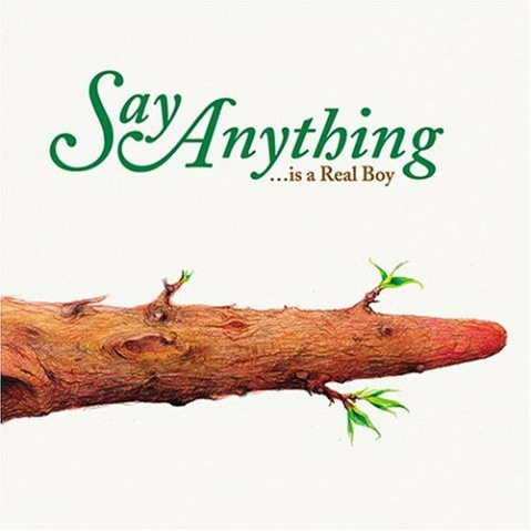 Say Anything  - ...Is A Real Boy  - ﹑Neverever. - 傻逼乐园