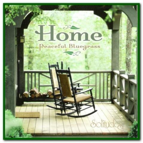 【专辑】丹.吉布森 — Home: Peaceful Bluegrass 兰草庭院 320K/MP3 - 淡泊 - 淡泊
