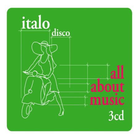 VA - All About Music - Italo Disco (2009) - 意大利铁匠 - 分享劲爽节奏--XINBO21