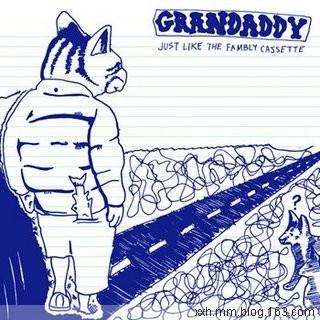 Grandaddy - Just Like The Fambly Cassette (Demos) - Neverever - 傻逼乐园