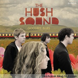 The Hush Sound - Goodbye Blues 2008  - ﹑Neverever. - 傻逼乐园