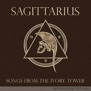 Sagittarius - Songs From The Ivory Tower 2008 - Neverever - 傻逼乐园
