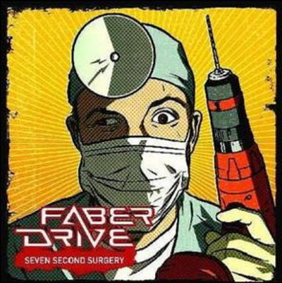 Faber Drive - Seven Second Surgery 2007 - ﹑Neverever. - 傻逼乐园