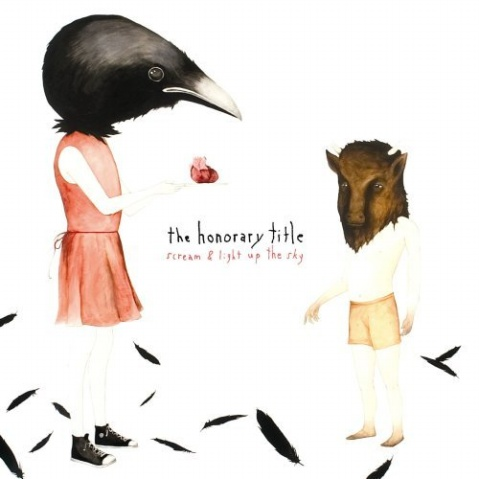 The Honorary Title - Scream And Light Up The Sky (2007) - ﹑Neverever. - 傻逼乐园