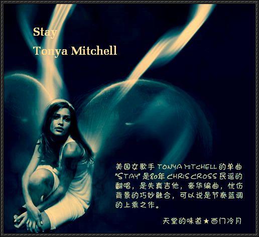 【醉心单曲】一首忧伤的blues----Tonya Mitchell - Stay - 西门冷月 -                  .
