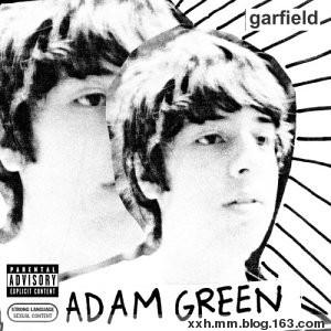 Adam Green - Garfield 2002 - ﹑Neverever. - 傻逼乐园