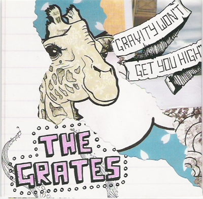 『Gravity Wont Get You High』- THE GRATES - 不休 - 飞啦不休