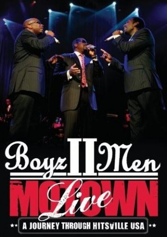 [专辑下载]Boyz II Men - Motown Live: A Journey Through Hitsville USA  - chanel115 - 欧美音乐下载.....