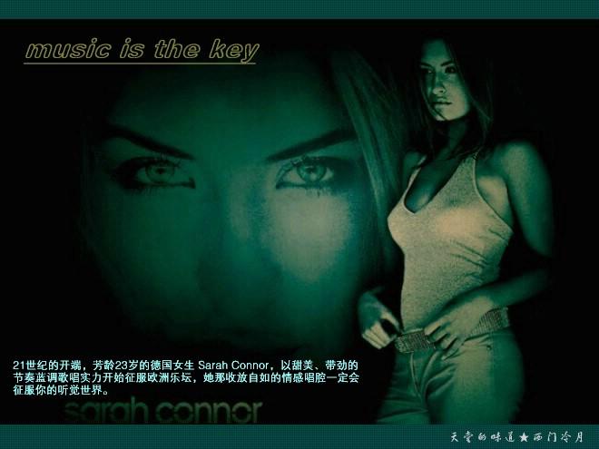 【醉心单曲】德国节奏蓝调歌后Sarah Connor-music is the key - 西门冷月 -                  .